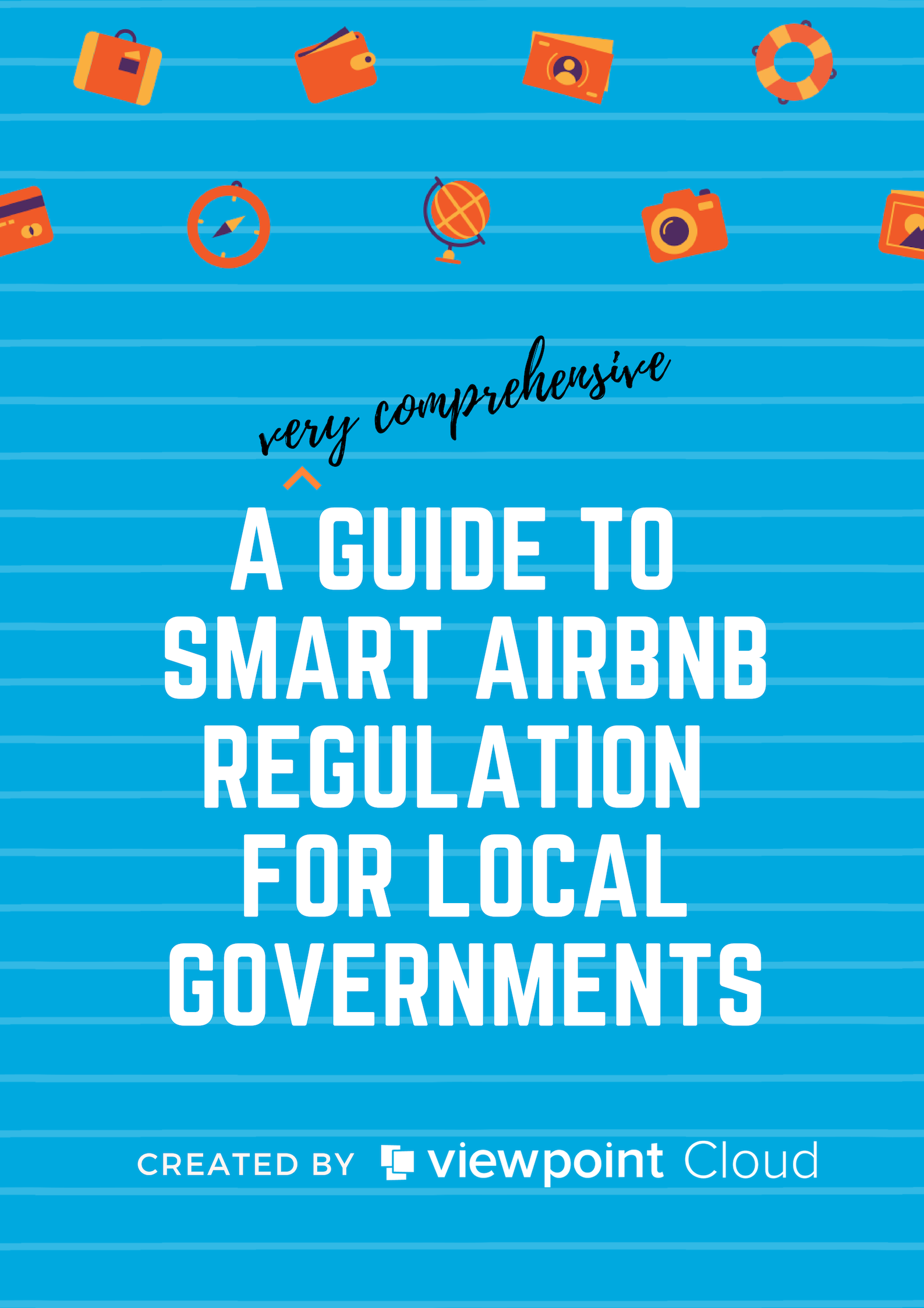A Guide to Smart AirBnB Regulation for Local Governments - Title Page.png